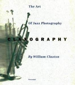 William Claxton Fotograf Jazz Fotografie - Dieses Busch eignet sich toll zu Jazz Fotorafie und Rotwein mit Freunden!